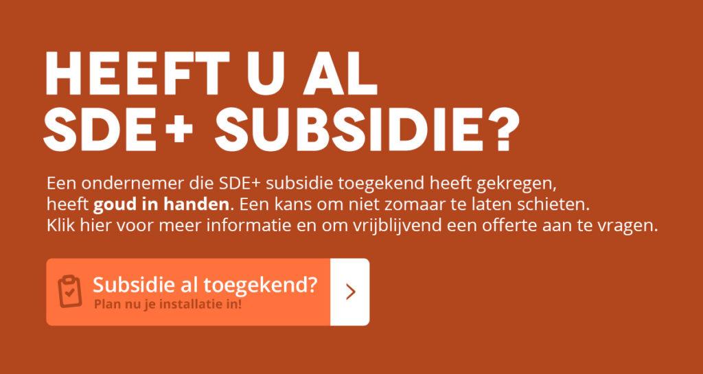 Heeft u al SDE+-subsidie?